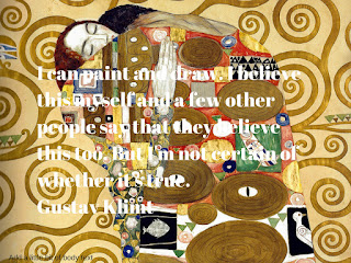Studying Under the Masters-Gustav Klimt-quote