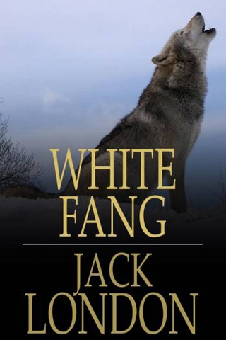 Click Here To Read White Fang Online Free
