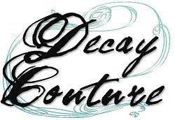 Decay Coture