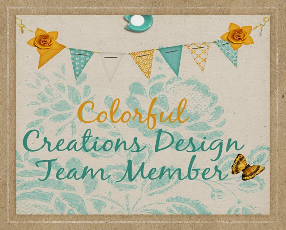 I AM PROUD TO DESIGN FOR COLORFUL CREATIONS
