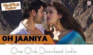 Oh Jaaniya Song Lyrics