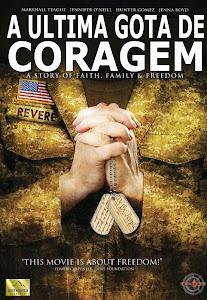 Filme Poster A Última Gota De Coragem DVDRip XviD & RMVB Dublado