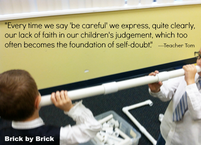 Teacher Tom quote (Brick by Brick)