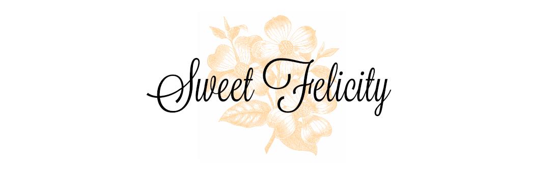 sweet felicity