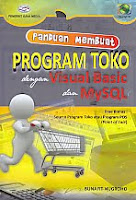 AJIBAYUSTORE Judul Buku : Panduan Membuat Program Toko dengan Visual Basic dan MySQL Disertai CD, Free Bonus : Source Program Toko atau Program POS (Point of Sale) Pengarang : Bunafit Nugroho   Penerbit : Gava Media
