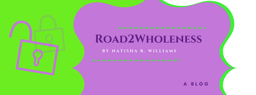 Road 2 Wholeness