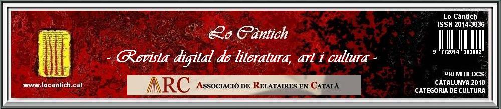 Lo Càntich -Revista Digital de Literatura, Art i Cultura-