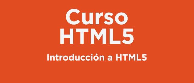 Curso HTML 5: Introducción