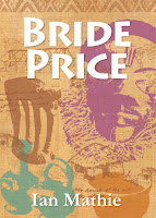 Bride Price, by Ian Mathie