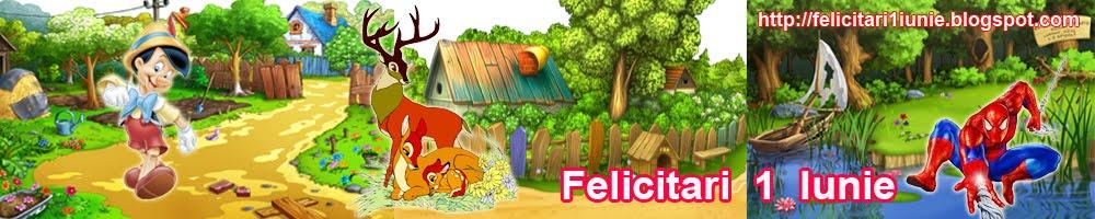 Felicitari  1  Iunie  Ziua Copiilor