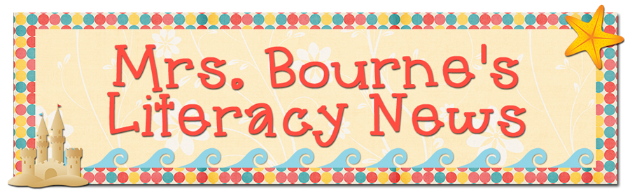 Mrs. Bourne's Literacy News