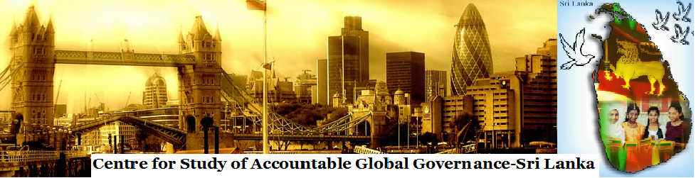 Centre for Study of 'Accountable Global Governance' - Sri Lanka