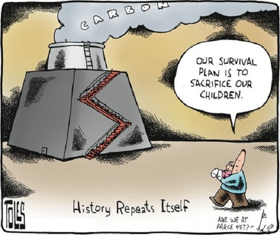 Tom Toles: Our survival plan is to sacrifice our children.