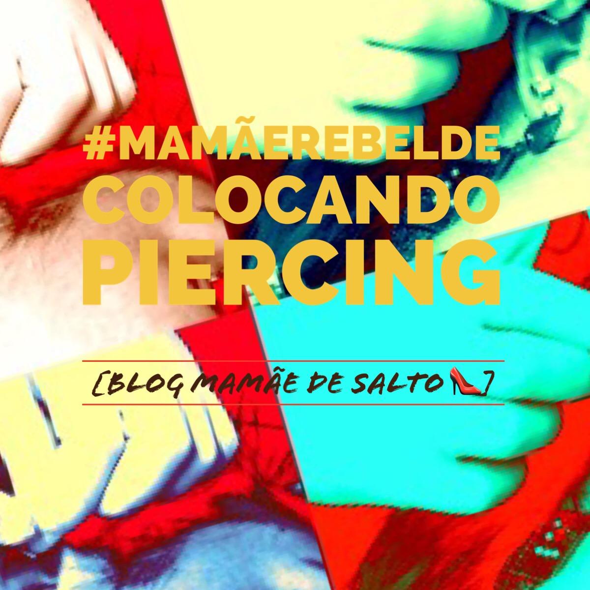 colocação de piercing de orelha hélix ... blog Mamãe de Salto