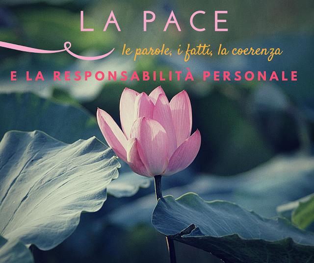 pace-parole-fatti-coerenza-responsabilita-personale