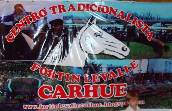 CENTRO TRADICIONALISTA FORTÍN LEVALLE - Carhué. Prov. de Buenos Aires