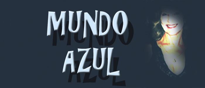 MUNDO AZUL