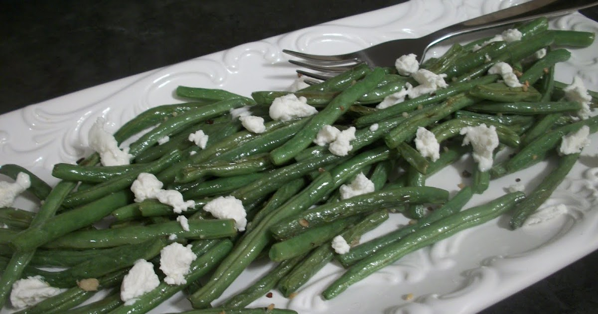 Cook with Sara: Roasted Green Beans with Goat Cheese