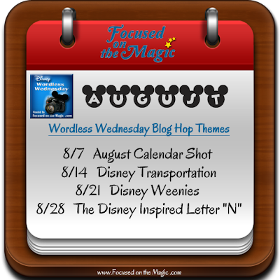 Disney Wordless Wednesday Blog Hop August Themes