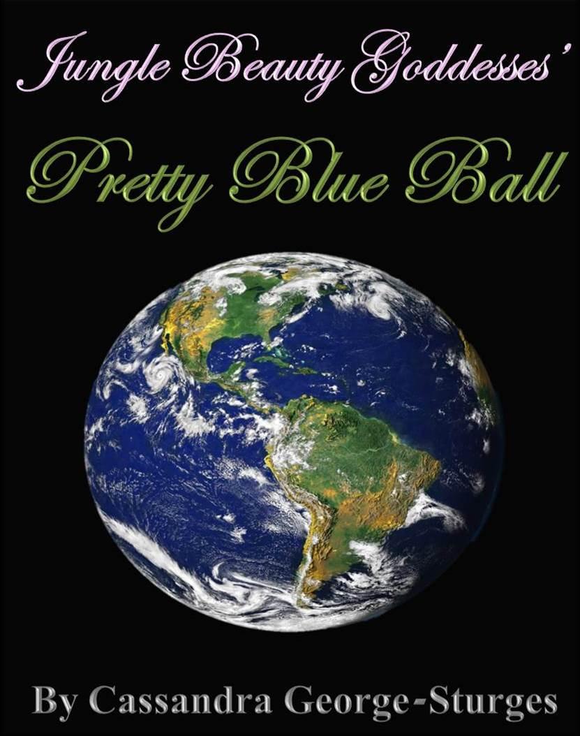 Jungle Beauty Goddesses' Pretty Blue Ball