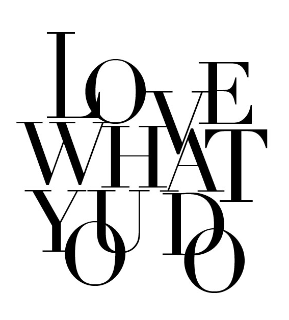 love what you do do what you love