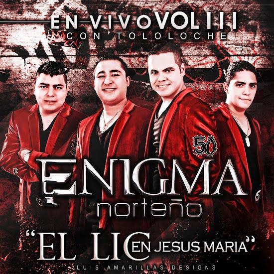 Enigma Norteño - En Vivo Con Tololoche Vol. III (Disco 2012)