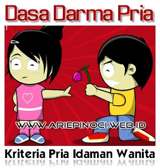Dasa Darma Pria (Kriteria Pria Idaman Wanita)