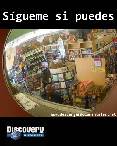 documental sigueme si puedes discovery