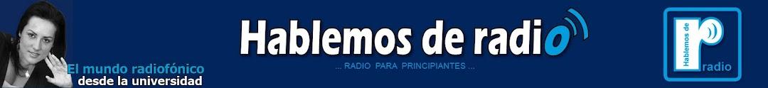 Hablemos de radio