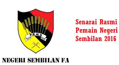 nama Pemain Negeri Sembilan 2016