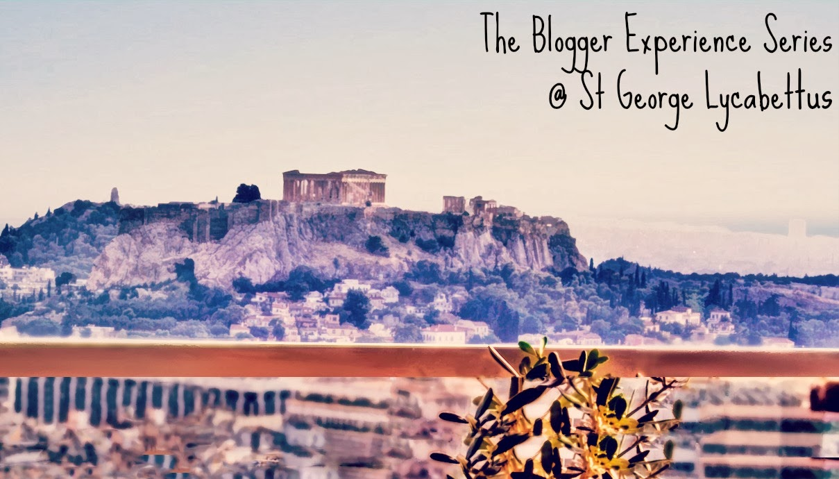 Blogger Experience series @ St George Lycabettus