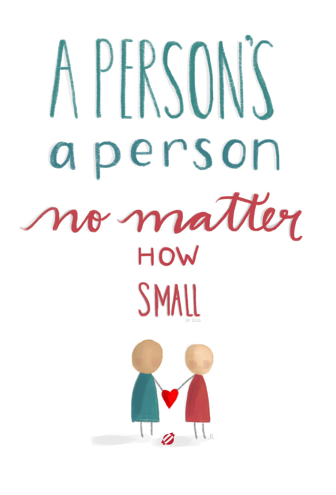 LostBumblebee ©2014 A Person's A Person, No matter how small. MDBN- Hand lettering- Free Printable- Personal Use only