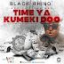 DOWNLOAD New AUDIO | Black Rhino FT. CHIBWA MAN & HDN - Time Ya kumeki Dow
