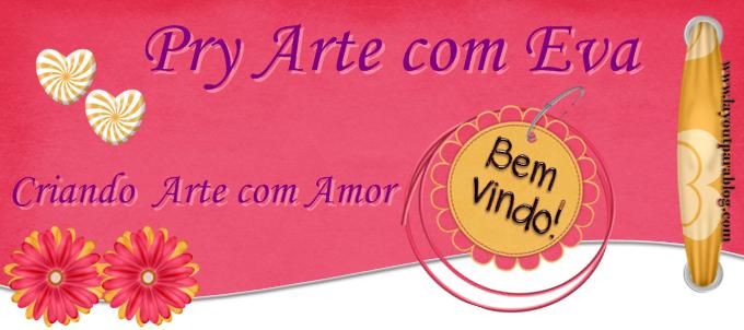 Pry Artes com eva