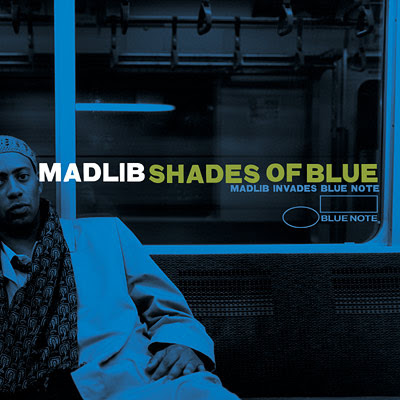 shades of blue. Madlib - Shades of Blue