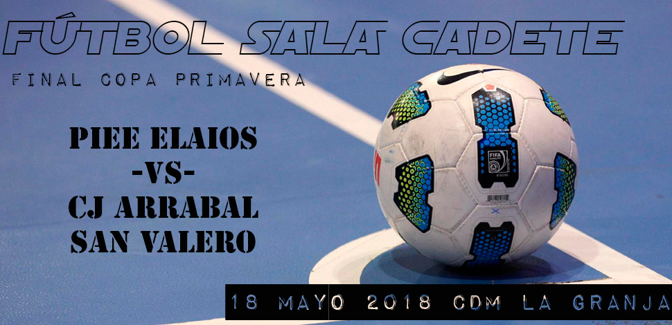 FINAL COPA FS CADETE 18/05/2018