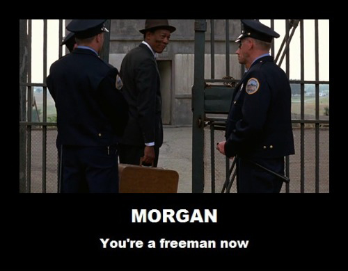 Morgan You're A Freeman Now Picture