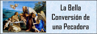 La Bella Conversión de una Pecadora