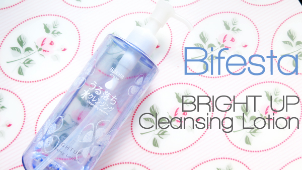 Bifesta BRIGHT UP Cleansing Lotion (Review)