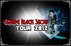 EQUIPE BLACK SHOW FEST TOUR 2012