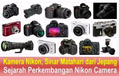Kamera Nikon, Sinar Matahari dari Jepang [Sejarah Perkembangan Nikon Camera]