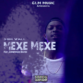 Som Vall - Mexe Mexe Feat. Showring de Bosten [DOWNLOAD]