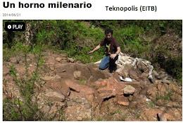 Callejaverde.Un horno milenario.(Teknopolis-Eitb)