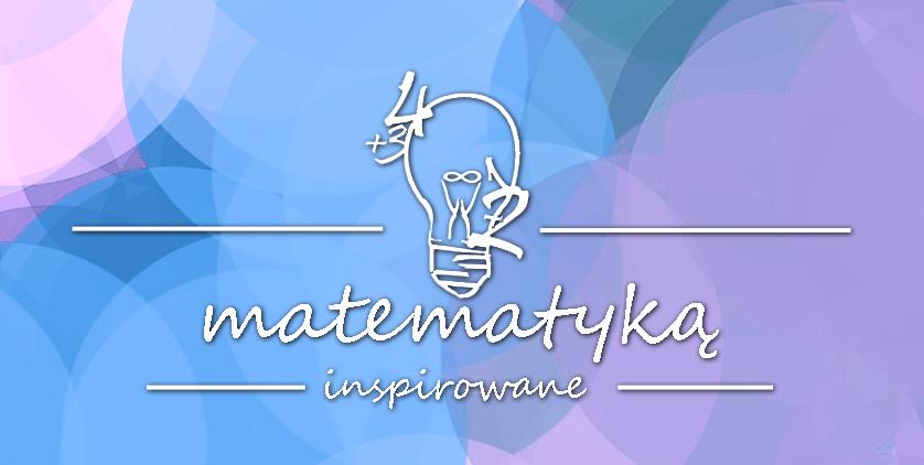 Matematyką inspirowane