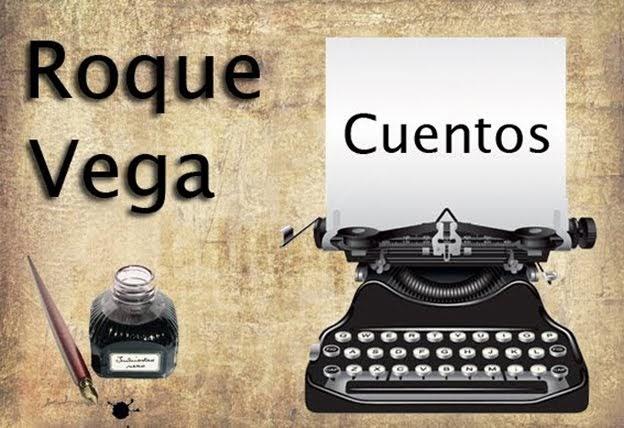 Roque Vega - cuentos