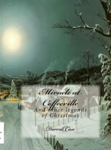 Miracle at Coffeeville: And other legends of Christmas