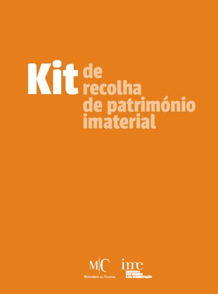 MatrizPCI: Kit de Recolha do Património Cultural Imaterial