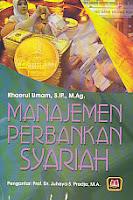 toko buku rahma: buku MANAJEMEN PERBANKAN SYARIAH, pengarang khaerul umam, penerbit pustaka setia