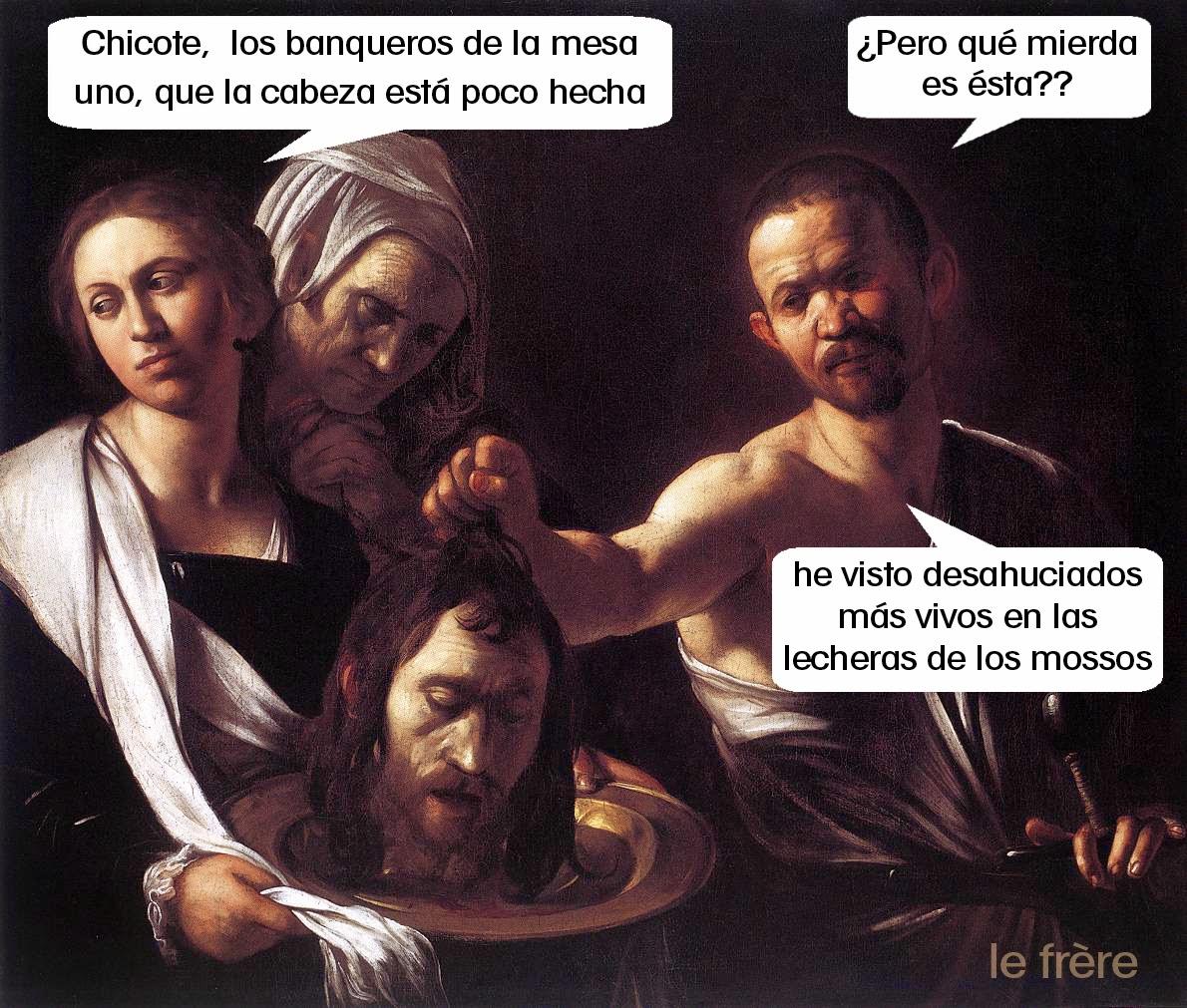 """""""Pesadilla"""", """"Cocina"""",""""Chicote"""",""""desahucio"""",""""Barcelona"""",""""Bancos"""",""""banqueros"""""""