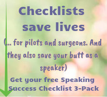Click the box for your FREE Speaking Success Checklist 3-Pack
